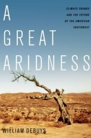 Cover of A Great Aridness by William deBuys