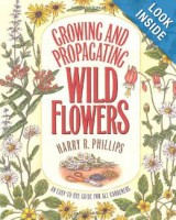 Cover image of Growing and Propagating Wildflowers by Harry Phillips